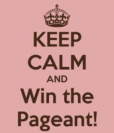 Win the pageant