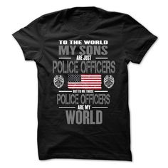 (Tshirt Popular) My Sons The Police Officers Are My World [Tshirt design] Hoodies, Funny Tee Shirts