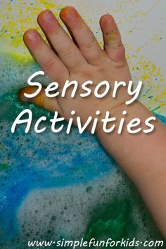 40+ sensory activities from Simple Fun for Kids!
