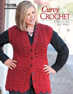 LEISURE ARTS-Curvy Crochet (Leisure Arts #5154) is a collection of fashions designed in a lightweight yarn specifically for full-figured women. The lighter yarn gives each garment a feminine; easy-wearing drape that is so flattering to generous curves.
