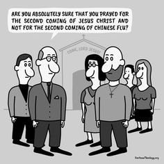 Are You Absolutely Sure That You Prayed For The Second Coming Of Jesus Christ ? – Cartoon Theology