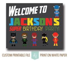 Calling all Superheroes! A Super Birthday Party sign. Printable file for the DIY parents. Super hero themes are fun for everyone, girls and boys alike. Click through for matching games and decorations. Or check out our 50+ ideas for birthday themes. Endless amounts of fonts, colors, and wording available. Only at Aesthetic Journeys