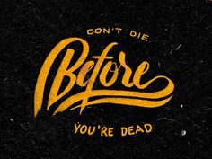 Project365 #78 Don't Die Before You're Dead