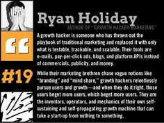 A growth hacker is someone who has thrown out the playbook of traditional marketing and replaced it with only what is testable, trackable, and scalable. Future Of Marketing, Advertising, Ads, Author, Thoughts, Quotes, Book, Quotations, Writers