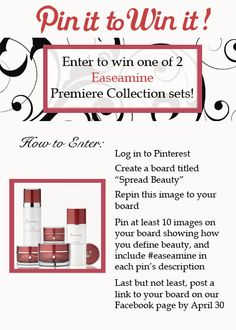 Ends 4/30/12 Pin it to Win it! Easeamine Skin Care