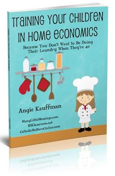 Training Your Children in Home Economics eBook - Must have!