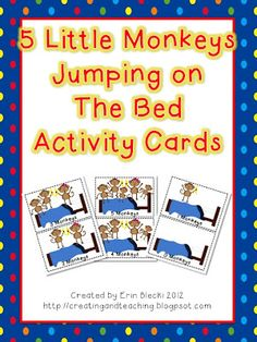 5 Little Monkeys Jumping on the Bed Activity Cards I give each card to a student and they must bring it to the teacher, or up to the board when it is that part in the story/song. No More Monkeys, Five Little Monkeys, Counting Activities, Teaching Activities, Kids Story Books, Stories For Kids, The Napping House, Monkey Jump, Monkey Crafts