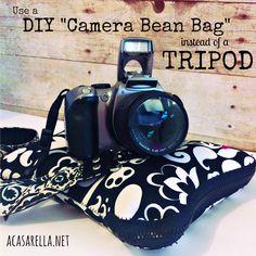 'A Casarella: DIY Camera Bean Bag (a tripod alternative)