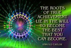 the roots of true achievement