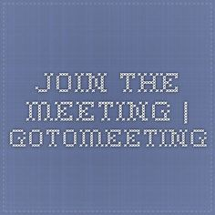 Join the Meeting | GoToMeeting