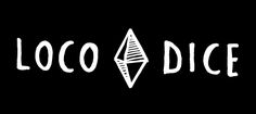 """Loco Dice Emblem draws directly on """"four-sided dice"""" symbolism - it is unusual, there is no topmost face when a four-sided dice comes to rest. hand drawn effect is more organic, warm simple all-caps letters appear bold and solid"""
