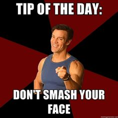 Tony Horton - Tip of the Day: Don't smash your face