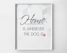 Dog Decor Inspirational Print Dog Gift Dog by LotusLeafCreations, $12.00, Dog Decor, Inspirational Print, Dog Gift, Dog Print, Pet Art, Dog Typography, Dog Wall Art, Dog Quote, Dog Lover, Pet Decor, Pet Lover