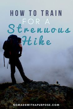 How to Train For a Strenuous Hike Training for a Hike Exercises for Hiking Fitness for Hiking Train for a Hard Hike Read now to find out how to bag peaks effortlessl. Thru Hiking, Camping And Hiking, Hiking Food, Camping Gear, Camping Hammock, Camping List, Winter Camping, Backpacking Tips, Hiking Tips