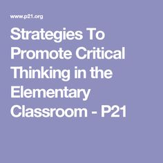 promoting critical thinking in the classroom Simply copying notes from the board is a low level thinking skill, so please promote higher level thinking by providing appropriate graphic organizers, question stems or reflective prompts, which help students recognize their strengths and strengthen their weaknesses through effective critical thinking.