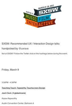 Recommended UX / Interaction Design talks at SXSW handpicked by @uxrave on http://uxrave.com Read more about Responsive Web Design @ www.thrillive.com