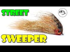 Fly Fish Food -- Fly Tying and Fly Fishing : Street Sweeper - Articulated Streamer Pattern