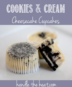 Cookies and Cream Cheesecake Cupcakes. The most popular recipe on my blog with over a million hits!
