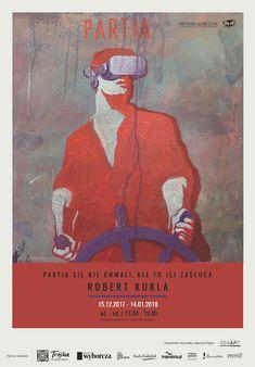 """Robert Kukla """"Partia się nie chwali, ale to jej zasługa..."""", wystawa w Państwowej Galerii Sztuki w Sopocie, 15 grudnia 2017 - 14 stycznia 2018"""