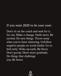new year quotes 2020 - new year quotes ; new year quotes 2020 ; new year quotes inspirational ; new year quotes funny ; new year quotes positive ; new year quotes 2020 funny ; new year quotes motivational ; new year quotes funny hilarious Self Love Quotes, Mood Quotes, True Quotes, Quotes To Live By, Positive Quotes, Be Brave Quotes, Vision Quotes, Qoutes, Know Your Worth Quotes
