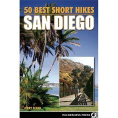 50 Ideal Quick Hikes San Diego - http://usa-mega.com/50-ideal-quick-hikes-san-diego/