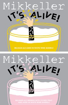 Mikkeller It's Alive aged in White Wine barrels and It's Alive with Lychee and aged in White Wine barrels.