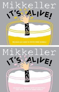 Mikkeller It's Alive aged in White Wine barrels and It's Alive with Lychee and aged in White Wine barrels.
