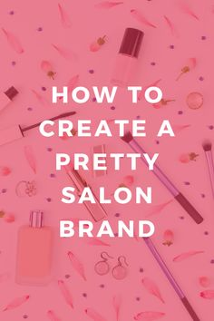 Looking for branding ideas for your beauty salon or hair salon? See how these 5 businesses have created a gorgeous brand and get inspired! Nail Salon Names, Nail Salon Decor, Beauty Salon Decor, Beauty Salon Design, Beauty Salons, Catchy Beauty Salon Names, Hair Salon Quotes, Hair Salon Logos, Hair And Nail Salon
