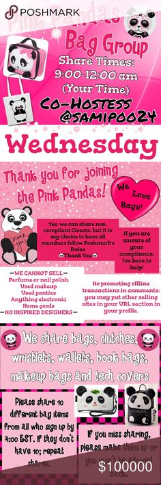 🐼Wednesday🐼 🐼Sign up with your tag @_____.                         🐼Share 10 bag items per person signed up.      🐼Sharing begins at 9am & sign out by 12pm.      🐼Share some, mark the last person shared.      🐼 If they don't have 10, share until 10 are met.    🐼 Co-Hostess is Dawn @samipoo24.                 🐼 we have sold thousands of bags and are       happy to have you! Go Pink Pandas! Please don't miss days and if so, please make them up. 2 strikes and you won't be allowed back…