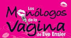 Los Monologos de la Vagina en Tijuana   Precios y detalles en http://tjev.mx/1VzE1LW #Teatro más info en http://tjev.mx/9jUxqh