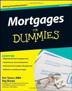 Mortgages For #Dummies, 3rd Edition/Eric Tyson, Ray Brown