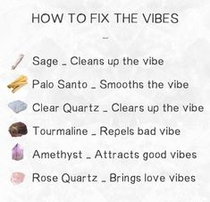 How to fix the✨ Vibes✨ Sage_ 🌿Cleans up the vibe Palo Santo_🌳Smooths the vibe Clear Quartz_💨Clears up the vibe Tourmaline_💪Repels bad vibes Amethyst_🕊 Crystal Healing Stones, Crystal Magic, Clear Quartz Crystal, Crystals And Gemstones, Stones And Crystals, Chakra Heilung, Tarot, Magick, Wiccan