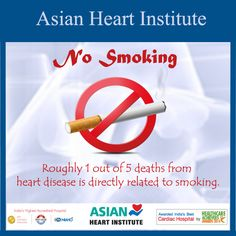 No Smoking Roughly 1 out of 5 death from #heart #disease is directly related to #Smoking.#AHI