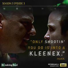 Breaking Bad - The only shootin' you do is into a kleenex