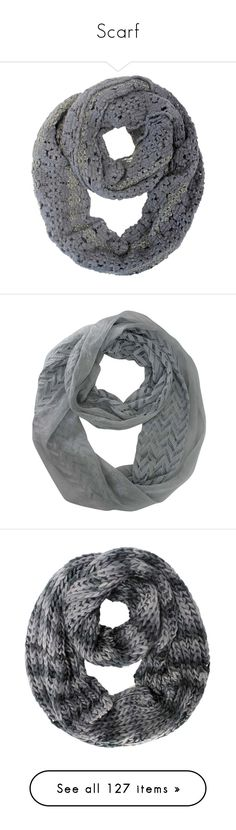 """""""Scarf"""" by vicky-soleil ❤ liked on Polyvore featuring accessories, scarves, grey, heavy, knit infinity scarves, knit infinity scarf, crochet scarves, crochet shawl, knit circle scarf and lightweight"""