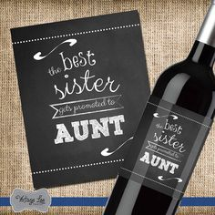 The Best Sister Gets Promoted to Aunt Wine von VintageLeeCrafted