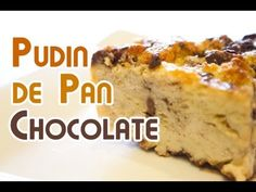 ▶ Puding o Budin de Pan con Chocolate - YouTube