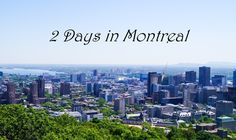 I recently went to Canada for a week and 2 days out of those week were spent in the beautiful city of Montreal. To do Montreal in just two days you're going to be rushed but there are definitely a …