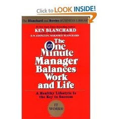 The One Minute Manager Balances Work and Life (One Minute Manager Library) -- by Ken Blanchard.  Click the picture to read more.....