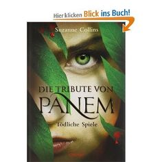 Die Tribute von Panem 1. Tödliche Spiele: Amazon.de: Suzanne Collins, Sylke Hachmeister, Peter Klöss: Bücher