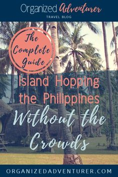 This guide shares how to island hop from El Nido to Coron in Palawan, Philippines without having to share the tropical island paradise with swarms of crowds! Travel Guides, Travel Tips, Travel Essentials, Travel Photos, Sailing Trips, Asia Travel, Mexico Travel, Spain Travel, Philippines Travel