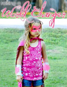 What you put into raising and guiding your child in the present, will harvest a strong, forward-thinking world changer later.