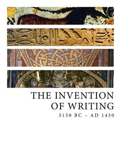 The Invention of Writing- Type History