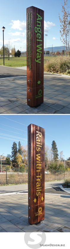 This 2 sided sign sits at the intersection of 2 linear parks in Kelowna BC. Angel Way is part of a national campaign to honour and remember victims and survivors of violence and abuse. Rails with Trails is a multi-use pathway constructed within an existing CN Railway corridor.