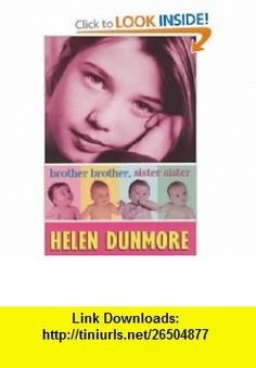 Brother Brother, Sister Sister (9780439994156) Helen Dunmore , ISBN-10: 0439994152  , ISBN-13: 978-0439994156 ,  , tutorials , pdf , ebook , torrent , downloads , rapidshare , filesonic , hotfile , megaupload , fileserve