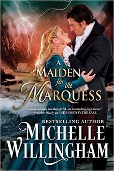 Michelle Willingham - A Maiden for the Marquess #awordfromJoJo #books