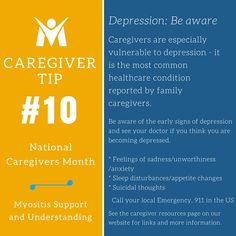 CAREGIVER TIP 10:  #Caregivers are especially vulnerable to #depression - it is the most common healthcare condition reported by family caregivers. Be aware of the early signs of depression and see your doctor if you think you are becoming depressed.