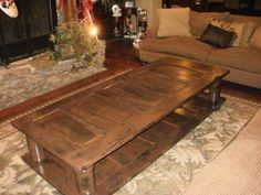 coffee table using old doors and old house posts