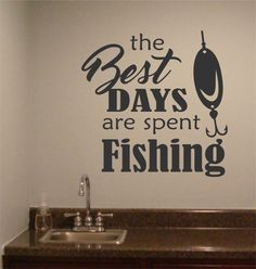 Sports Wall Decal the Best Days are Spent Fishing, Vinyl Wall Lettering for Game Room, Man Cave Wall Decoration, Retirement Gift for Dad Fishing Signs, Bass Fishing Tips, Fishing Quotes, Fly Fishing, Fishing Pliers, Women Fishing, Fishing Boats, Fishing Stuff, Saltwater Fishing