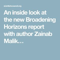 An inside look at the new Broadening Horizons report with author Zainab Malik…